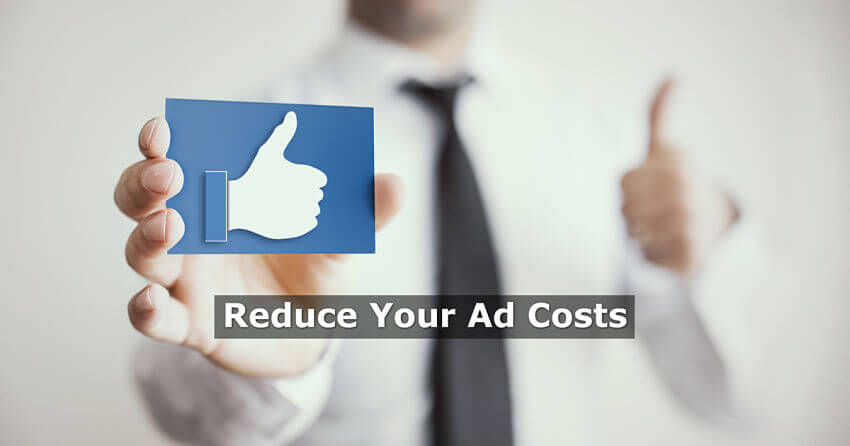 Reduce Your Facebook Ad costs
