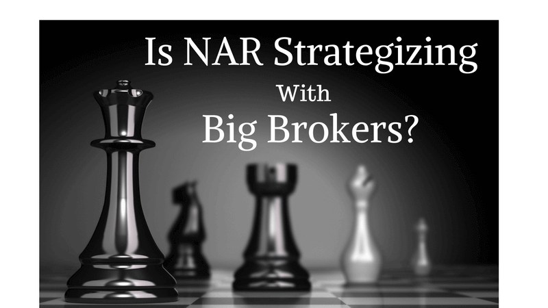 nar strategizing with big brokers