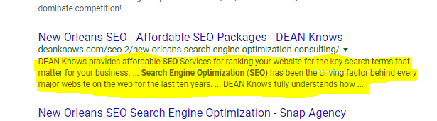 example of a meta descriptionhttp://deanknows.com/seo-2/new-orleans-search-engine-optimization-consulting/