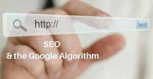 The Google Algorithm and SEO