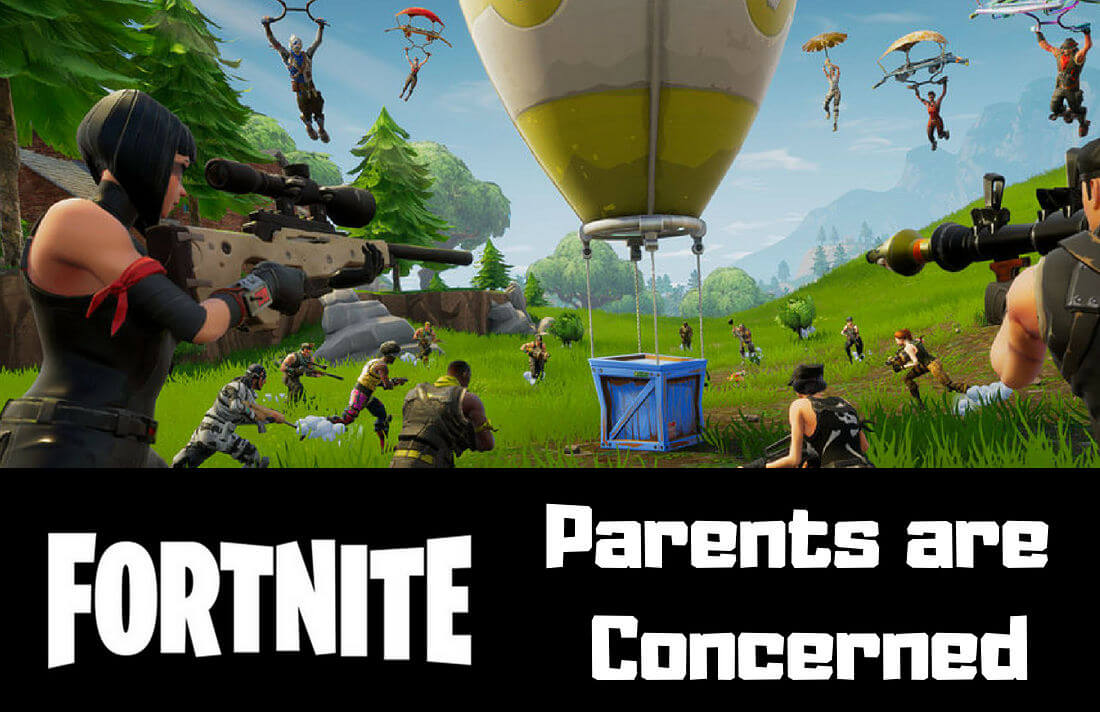 Parents Are Concerned about Fortnite